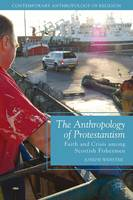 The Anthropology of Protestantism:...