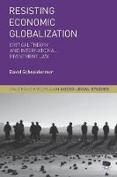 Resisting Economic Globalization:...