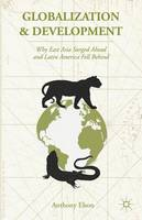Globalization and Development: Why...