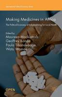 Making Medicines in Africa: The...