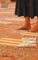 Muslimism in Turkey and Beyond:...