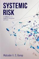 Systemic Risk: A Practitioner's Guide...