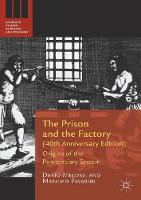 The Prison and the Factory (40th...