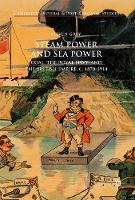 Steam Power and Sea Power: Coal, the...