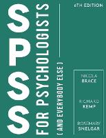 SPSS for Psychologists: And Everybody...