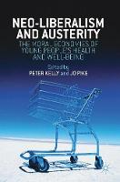 Neoliberalism, Austerity, and the...