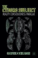 The Cyborg Subject: Reality,...