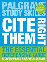 Cite Them Right: The Essential...