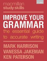 Improve Your Grammar: The Essential...