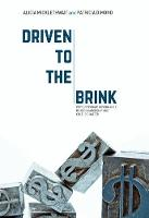 Driven to the Brink: 2016