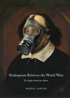 Shakespeare Between the World Wars:...