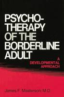 Psychotherapy of the Borderline ...