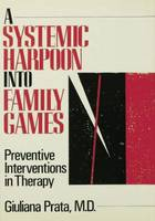 A Systemic Harpoon into Family Games:...