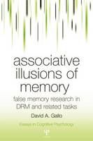 Associative Illusions of Memory: ...
