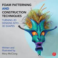 Foam Patterning and Construction...