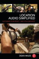 Location Audio Simplified: Capturing...