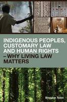 Indigenous Peoples, Customary Law and...