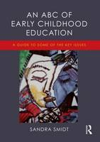 An ABC of Early Childhood Education: ...