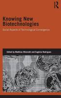 Knowing New Biotechnologies: Social...