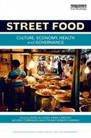 Street Food: Culture, Economy, Health...