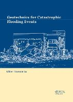 Geotechnics for Catastrophic Flooding...