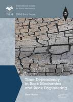 Time-Dependency in Rock Mechanics and...