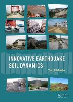 Innovative Earthquake Soil Dynamics