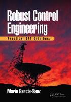 Robust Control Engineering: Practical...