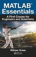 MATLAB (R) Essentials: A First Course...