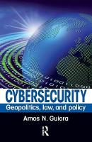 Cyber-Security: Geo-Politics, Law and...