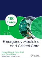 100 Cases in Emergency Medicine and...
