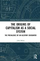 The Origins of Capitalism as a Social...