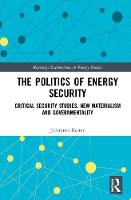 The Politics of Energy Security:...