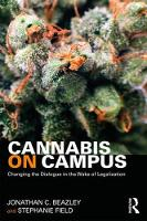 Cannabis on Campus: Changing the...