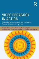 Video Pedagogy in Action: Critical...