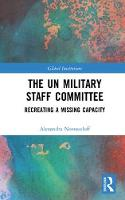 The UN Military Staff Committee:...