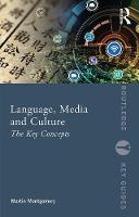 Language, Media and Culture: The Key...