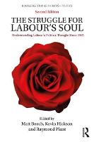 The Struggle for Labour's Soul:...
