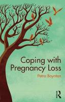 How to Cope with Miscarriage