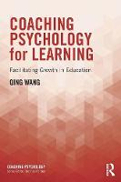 Coaching Psychology for Learning:...