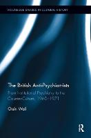 The British Anti-Psychiatrists: From...