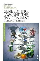 Gene Editing, Law, and the...