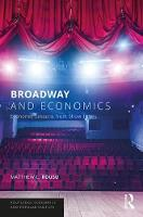 Broadway and Economics: Economic...