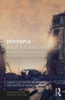 Dystopia and Economics: A Guide to...