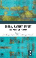 Global Patient Safety: Law, Policy ...