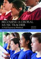 Becoming a Choral Music Teacher: A...