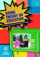 Doing Theory on Education: Using...