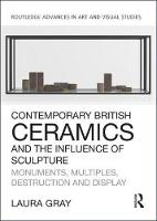 Contemporary British Ceramics and the...