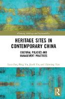 Heritage Sites in Contemporary China:...
