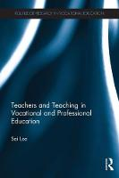 Teachers and Teaching in Vocational...
